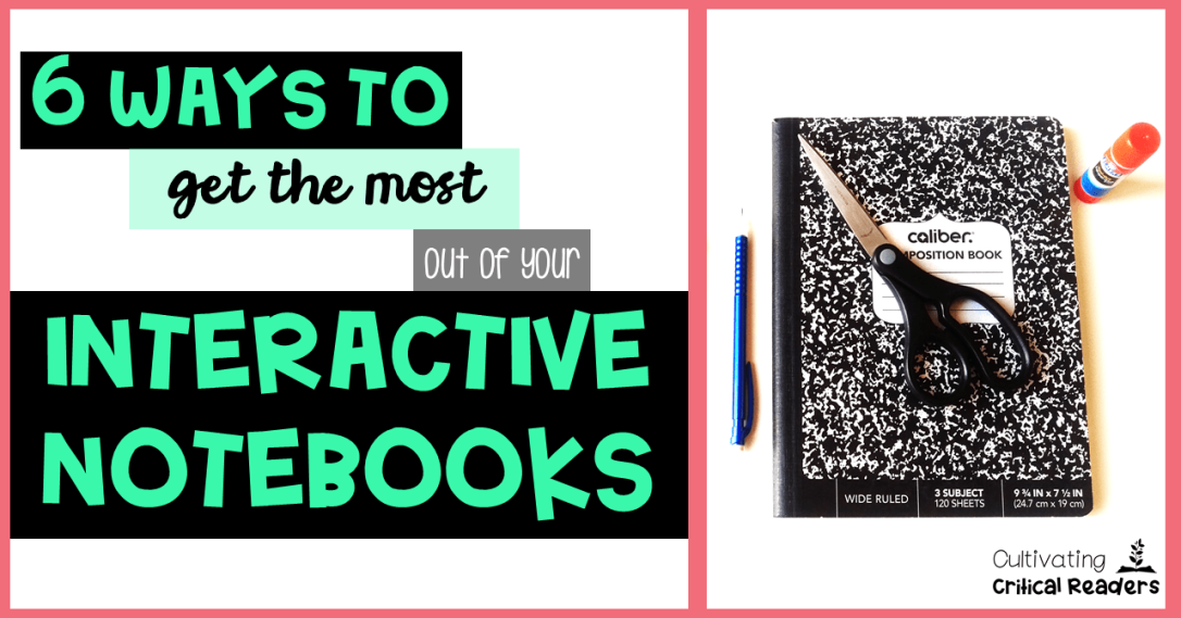 6 Ways to Get the Most Out of Your Interactive Notebooks