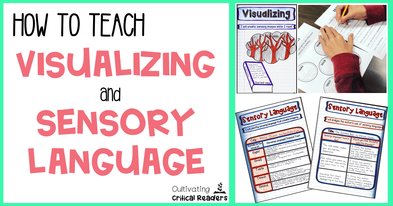 How to Teach Visualizing and Sensory Language
